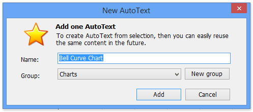 How to create a bell curve chart template in excel 3 in the opening new autotext dialog box name this new autotext entry and specify a group you save this autotext entry into and click the add button pronofoot35fo Choice Image