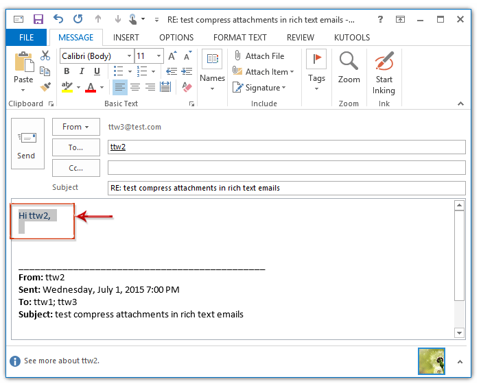 From Now On, When Replying Messages In Outlook, The Personalized Greeting  Will Be Added Automatically Into The Email Body As Following Screen Shot  Shown:  Email Greeting
